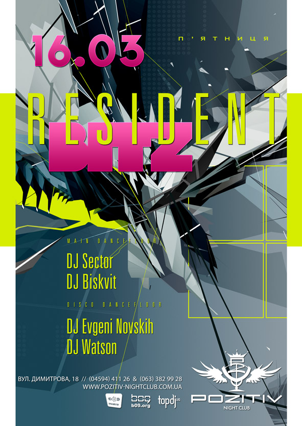 RESIDENT BITZ.Pozitiv Night Club